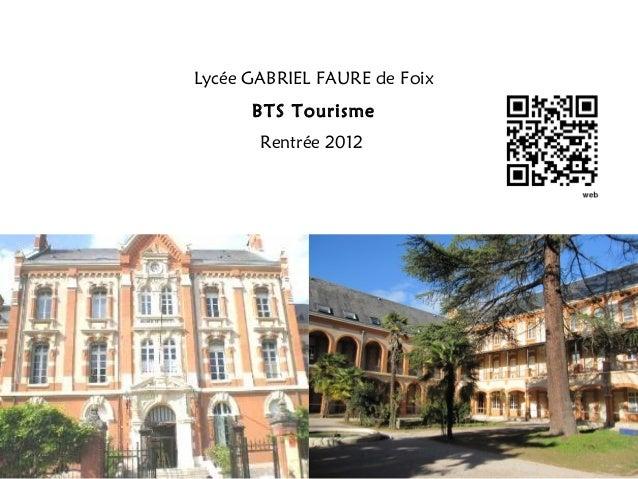 Lycée GABRIEL FAURE de Foix BTS Tourisme Rentrée 2012