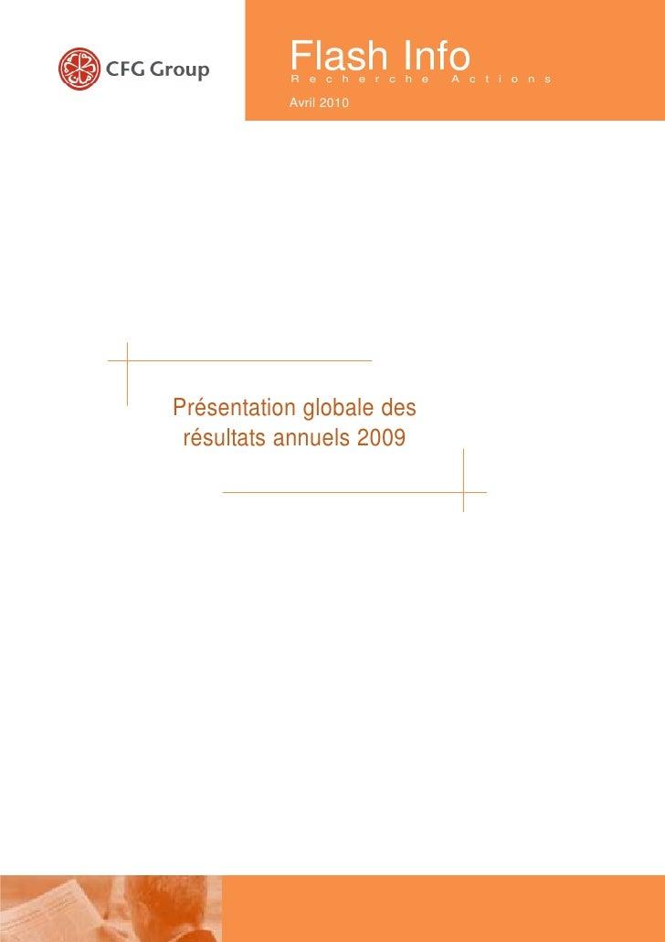 Flash Info            R e c h e r c h e   A c t i o n s             Avril 2010     Présentation globale des  résultats ann...