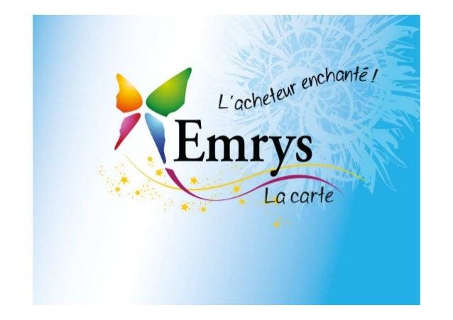 Un modèle économique innovant et solidaire Emrys est un réseau d'échange de valeurs entre des consommateurs, des entrepris...
