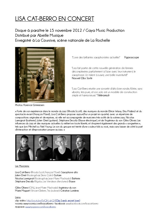 LISA CAT-BERRO EN CONCERTDisque à paraître le 15 novembre 2012 / Gaya Music ProductionDistribué par Abeille MusiqueEnregis...