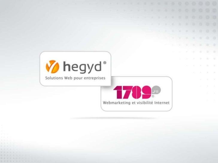 Présentation d'HEGYD• 4 types de solutions                                        • Créé en 2007•   Sites e-Commerce et st...