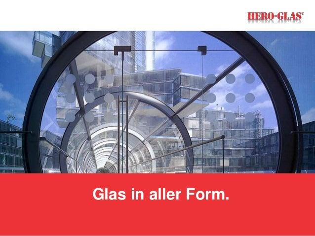 Glas in aller Form.