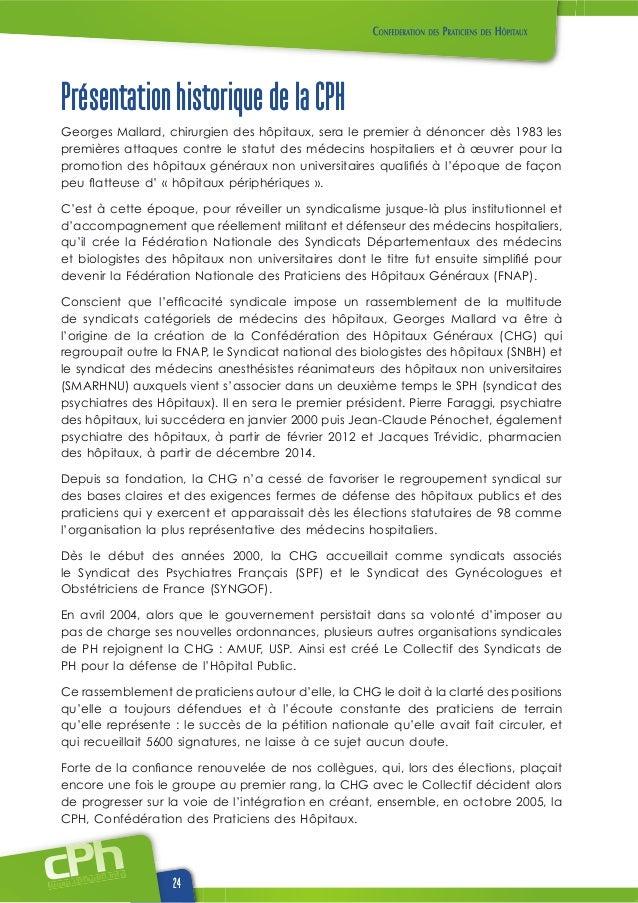 www.cphweb.info 24 Présentation historique de la CPH Dès le début des années 2000, la CHG accueillait comme syndicats asso...
