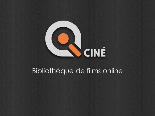 Bibliothèque de films online
