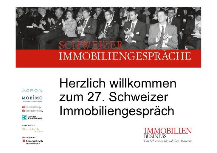 Herzlich willkommen zum 27. Schweizer Immobiliengespräch