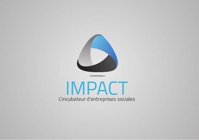 L'incubateur d'entreprises sociales L'incubateur d'entreprises sociales