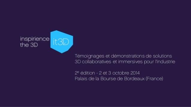 Témoignages et démonstrations de solutions 3D collaboratives et immersives pour l'industrie 2e édition - 2 et 3 octobre 20...