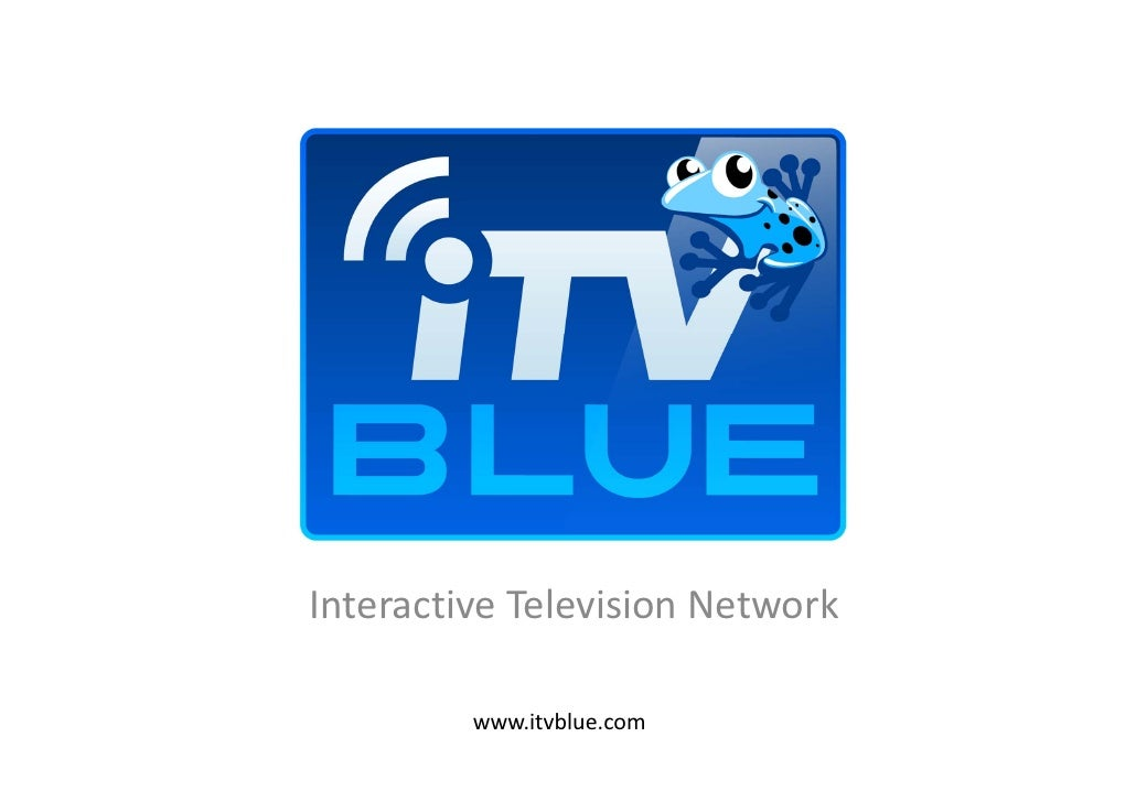 Présentation ITV Blue