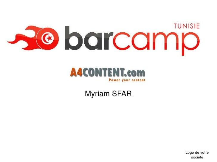 Myriam SFAR                   Logo de votre                  société