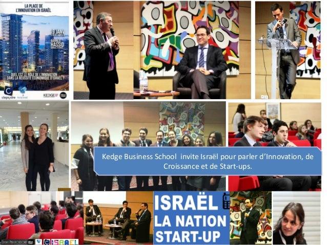 Kedge Business School invite Israël pour parler d'Innovation, de Croissance et de Start-ups.