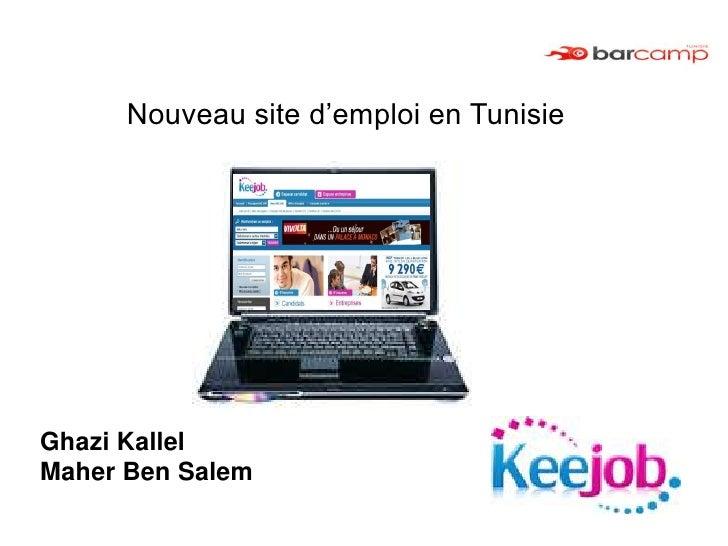 Nouveau site d'emploi en Tunisie     Ghazi Kallel Maher Ben Salem