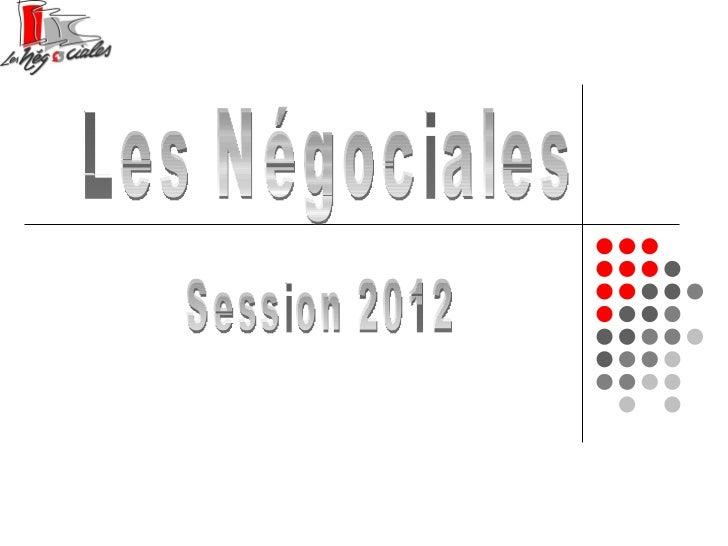 Les Négociales Session 2012