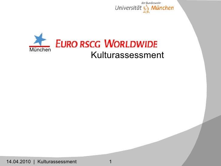 14.04.2010  |  Kulturassessment Kulturassessment München