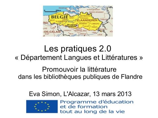 Les pratiques 2.0« Département Langues et Littératures »         Promouvoir la littérature dans les bibliothèques publique...