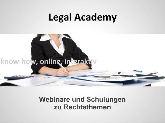 Legal Academy Webinare und Schulungen zu Rechtsthemen