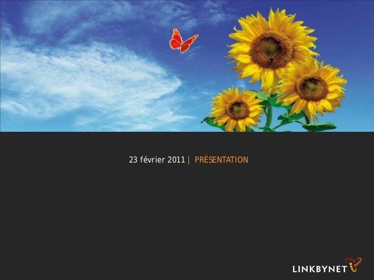 23 février 2011   PRÉSENTATION
