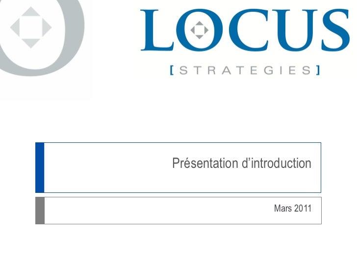 Présentation Locus StratéGies Inc