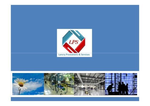 Notre Savoir faireNotre Savoir faire Lancry Prestations et Services SARL N° RC 62119 N° PATENTE 50421345 N° IDENTIFIANT FI...