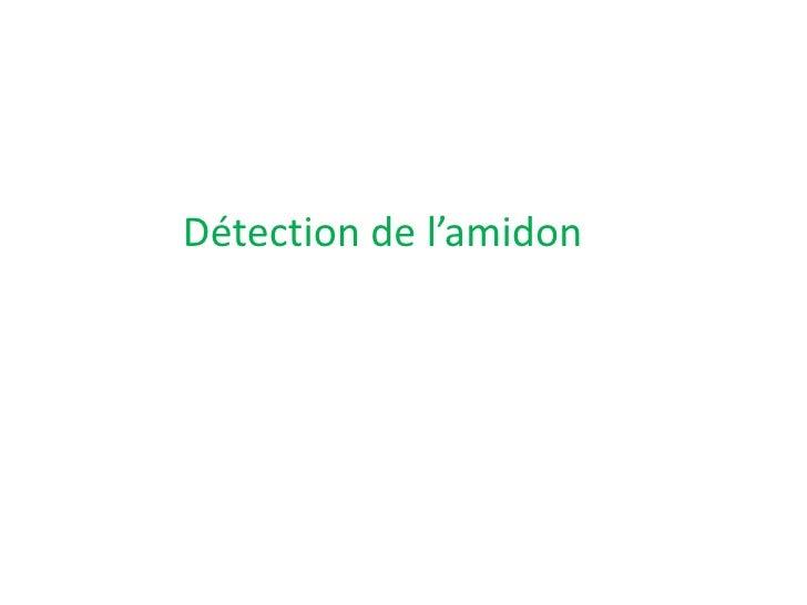 Détection de l'amidon