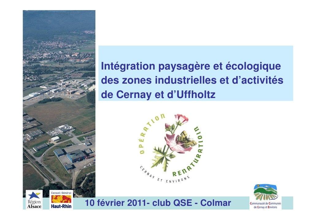 Intégration paysagère et écologique   des zones industrielles et d'activités   de Cernay et d'Uffholtz10 février 2011- clu...