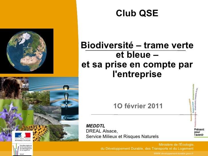 Club QSEBiodiversité – trame verte         et bleue –et sa prise en compte par       lentreprise               1O février ...