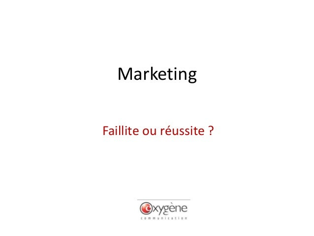 MarketingFaillite ou réussite ?