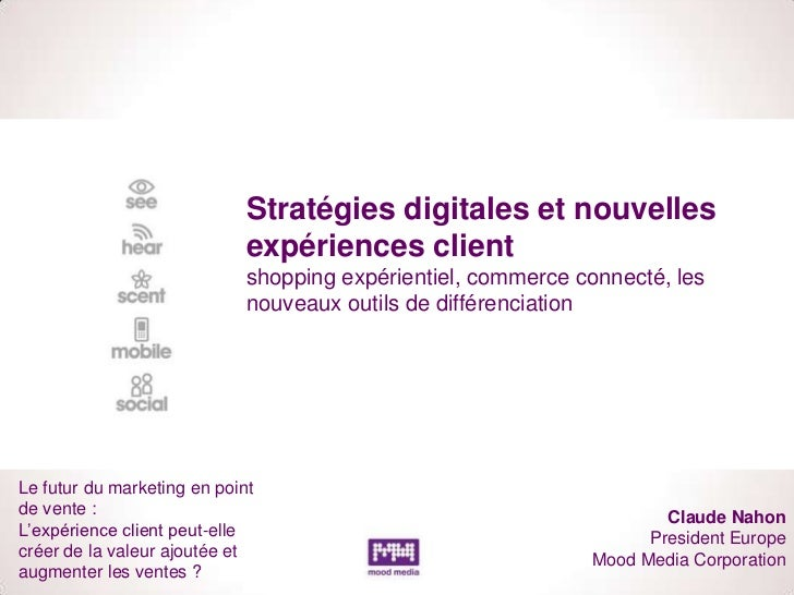 Stratégies digitales et nouvelles                             expériences client                             shopping expé...
