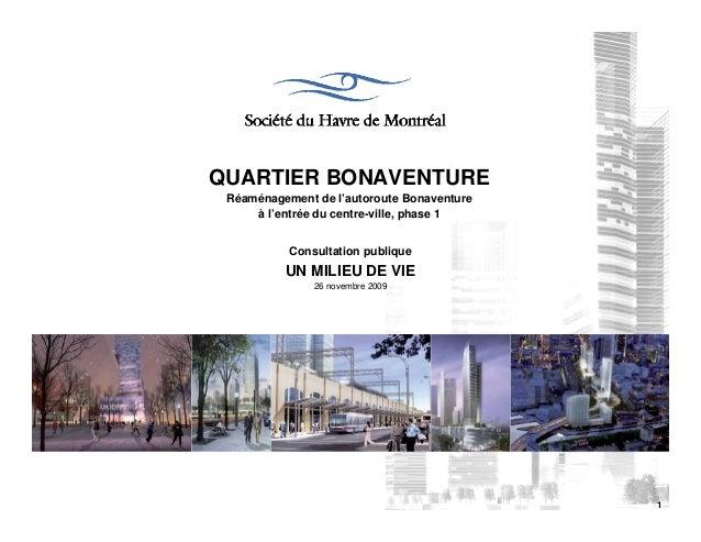 QUARTIER BONAVENTURE Réaménagement de l'autoroute Bonaventure     à l'entrée du centre-ville, phase 1           Consultati...