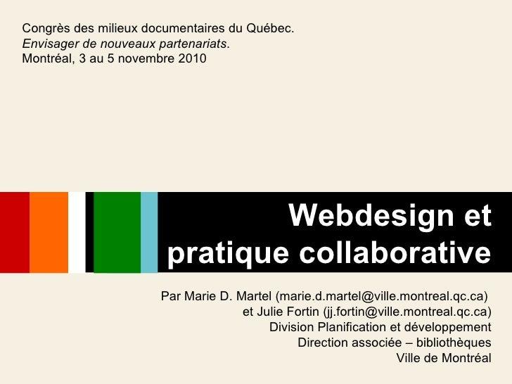 Par Marie D. Martel (marie.d.martel@ville.montreal.qc.ca)  et Julie Fortin (jj.fortin@ville.montreal.qc.ca) Division Plani...