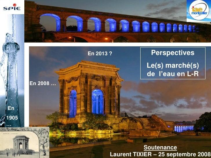 En 2013 ?            Perspectives                                                             Le(s) marché(s)             ...