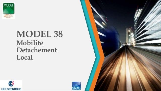 MODEL 38MobilitéDetachementLocal