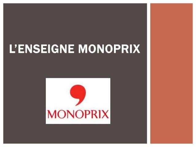 L'ENSEIGNE MONOPRIX