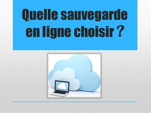 Quelle sauvegarde en ligne choisir ?