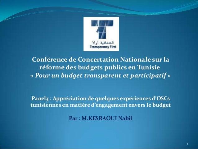 Conférence de Concertation Nationale sur la   réforme des budgets publics en Tunisie« Pour un budget transparent et partic...