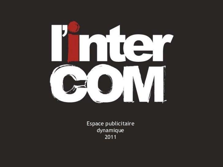 Espace publicitaire dynamique<br />2011<br />