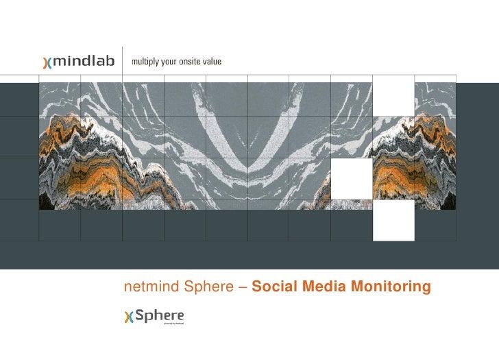 netmind Sphere – Social Media Monitoring