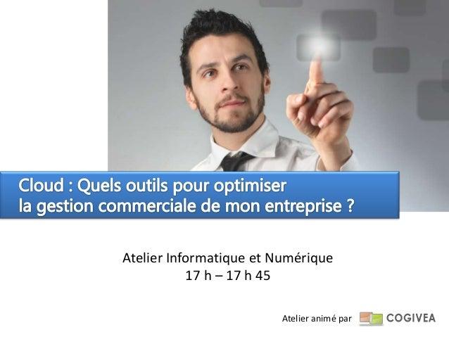 Atelier Informatique et Numérique           17 h – 17 h 45                        Atelier animé par
