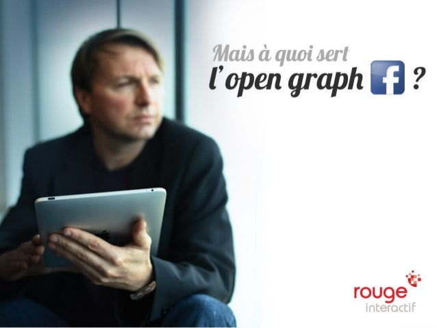 © Rouge-interactif / OpenGraph Facebook   n