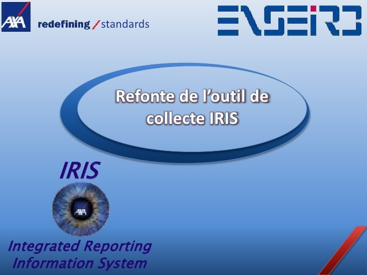 standards                     Refonte de l'outil de                     collecte IRIS         IRIS   Integrated Reporting ...