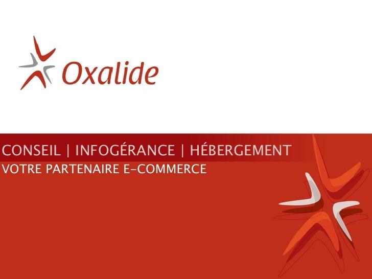 CONSEIL | INFOGÉRANCE | HÉBERGEMENT VOTRE PARTENAIRE E-COMMERCE