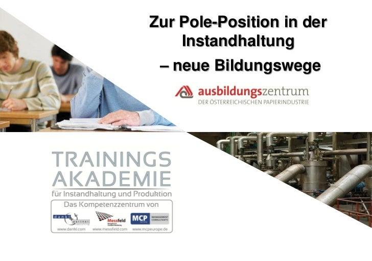 Zur Pole-Position in der Instandhaltung - neue Bildungswege.