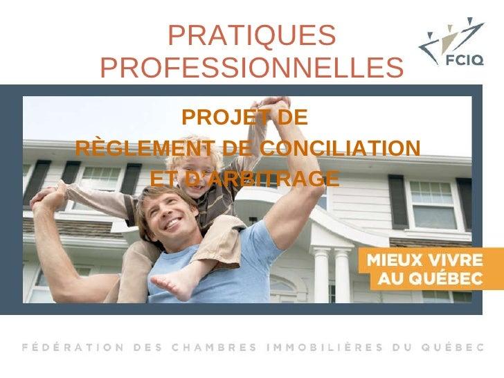 PROJET DE  RÈGLEMENT DE CONCILIATION ET D'ARBITRAGE  PRATIQUES PROFESSIONNELLES
