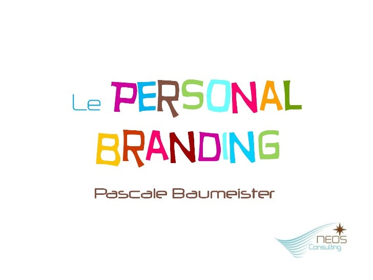 Présentation Personal Branding