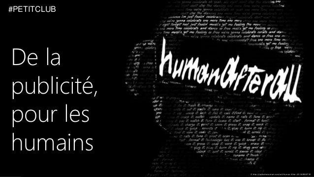 De la publicité, pour les humains © http://rarka.deviantart.com/art/Human-After-All-348048730 #PETITCLUB