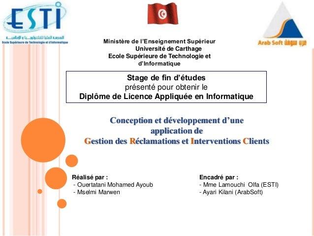 Ministère de l'Enseignement Supérieur Université de Carthage Ecole Supérieure de Technologie et d'Informatique Stage de fi...