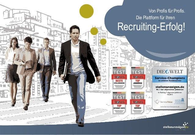 Von Profis für Profis. Die Plattform für Ihren Recruiting-Erfolg!