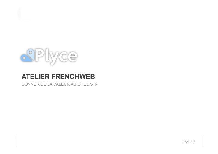 Présentation plyce   atelier check in