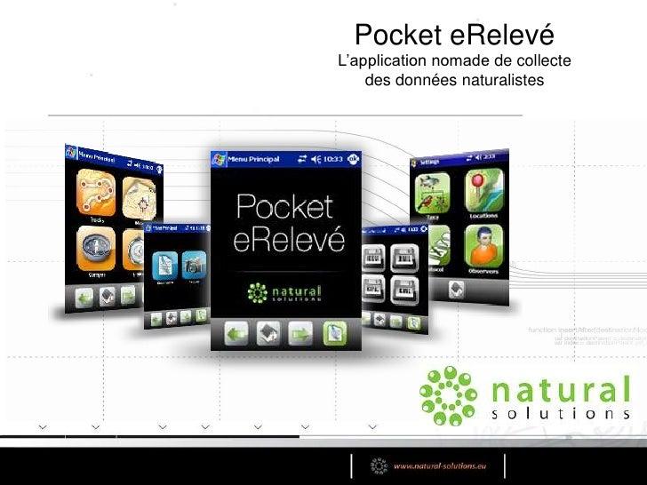 Pocket eRelevé<br />L'application nomade de collecte <br />des données naturalistes<br />