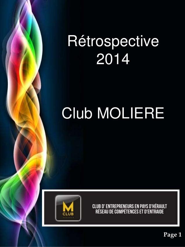 Pour plus de modèles : Modèles Powerpoint PPT gratuits Page 1 Rétrospective 2014 Club MOLIERE