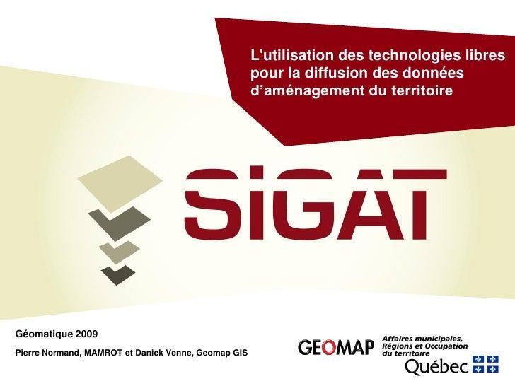 L'utilisation des technologies libres pour la diffusion des données d'aménagement du territoire - Projet Sigat Géo 2